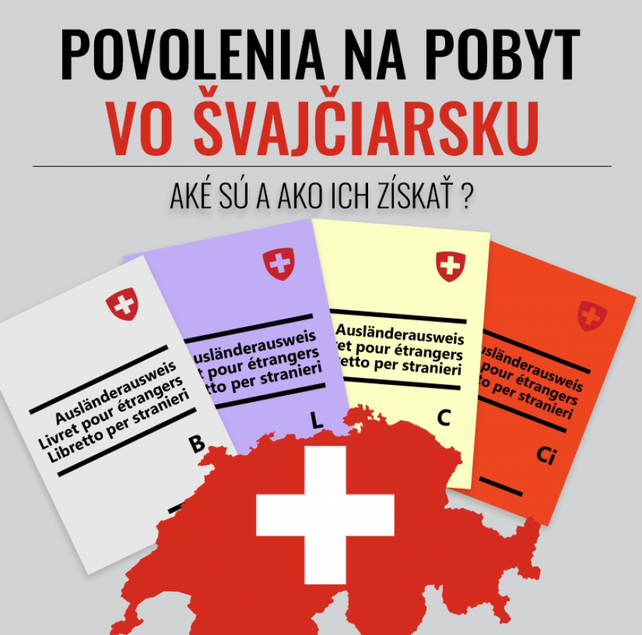 Povolenia na pobyt vo Švajčiarsku. Aké sú a ako ich získať ?