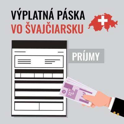 Výplatná páska vo Švajčiarsku – PRÍJMY