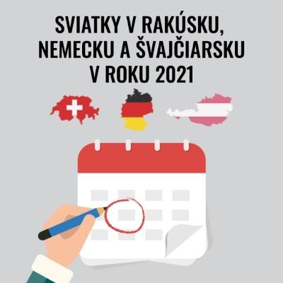 Sviatky v Rakúsku, Nemecku a Švajčiarsku v roku 2021